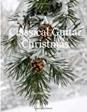 A Classical Guitar Christmas, J. L. Case, 1493753002