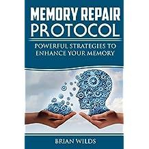 Memory Repair Protocol: Powerful Strategies To Enhance Your Memory