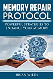 Memory Repair Protocol: Powerful Strategies To Enhance Your Memory