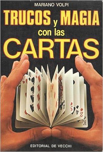 Trucos y magia con las cartas: Amazon.es: Mariano Volpi ...