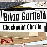 Checkpoint Charlie | Brian Garfield