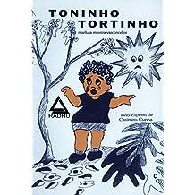 Toninho Tortinho (COLEÇÃO CASIMIRO CUNHA Livro 1)