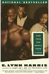 And This Too Shall Pass: A Novel Kindle Edition