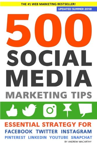 51XmpD9tPlL - 500 Social Media Marketing Tips: Essential Advice, Hints and Strategy for Business: Facebook, Twitter, Pinterest, Google+, YouTube, Instagram, LinkedIn, and More!