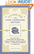 #1: Let's Bring Back: The Lost Language Edition: A Collection of Forgotten-Yet-Delightful Words, Phrases, Praises, Insults, Idioms, and Literary Flourishes from Eras Past