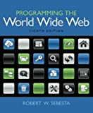 img - for Programming the World Wide Web (8th Edition) book / textbook / text book