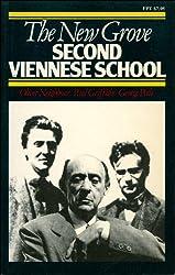 The New Grove Second Viennese School: Schoenberg, Webern, Berg