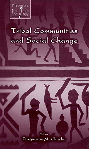 Download Tribal Communities and Social Change (Themes in Indian Sociology series) Pdf