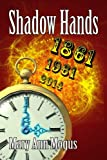 Shadow Hands (Shadow Hands Series Book 1)