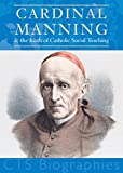 img - for Cardinal Manning: and the Birth of Catholic Social Teaching book / textbook / text book