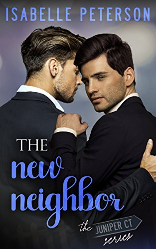 The New Neighbor (The Juniper Court Series Book 2) (Steps Court House)