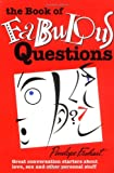 The Book of Fabuolous Questions, Penelope Frohart, 0966114469