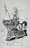 Bargain eBook - A Connecticut Yankee in King Arthur s  Co