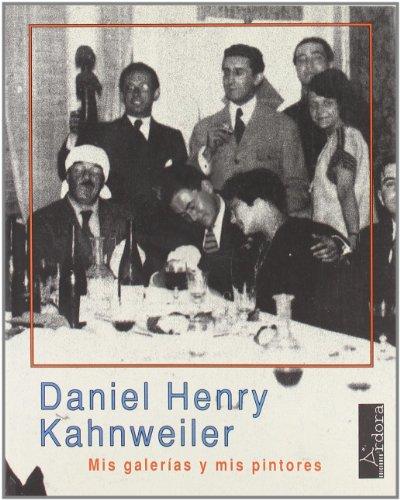 Descargar Libro Mis Galerías Y Mis Pintores Daniel-henry Kahnweiler