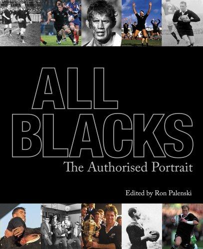 All Blacks: The Authorized Portrait