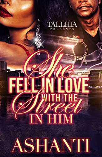 She Fell In Love With The Street In Him