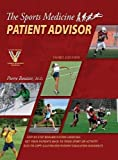 img - for The Sports Medicine Patient Advisor, Third Edition, Hardcopy book / textbook / text book