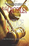 Justice Served, R.G. Crossley, 1927621003