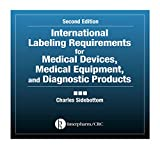 International Labeling Requirements for Medical Devices, Medical Equipment and Diagnostic Products