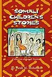 Somali Children's Stories: Collection of Somali Stories