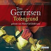 Totengrund | Tess Gerritsen
