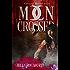 Moon Crossed (Dark Paranormal): Book 1 (Crescent Hunter)