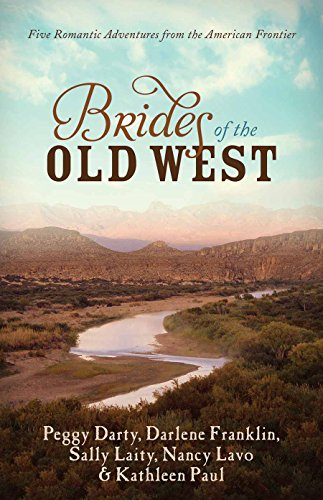 Brides of the Old West: