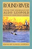 img - for Round River: From the Journals of Aldo Leopold book / textbook / text book