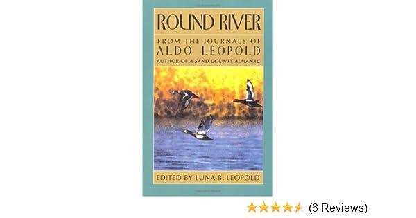 round river aldo leopold