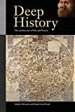 img - for Deep History: The Architecture of Past and Present book / textbook / text book