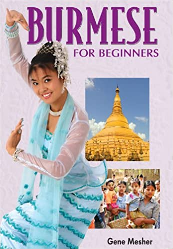 Burmese For Beginners Book And Cds Combo English And Burmese