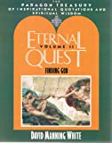 Eternal Quest, David M. White, 1557784760