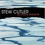 So Many Streams by Stew Cutler (2004-09-07)