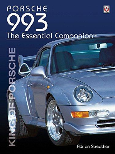 Pdf Transportation Porsche 993: King of Porsche (Essential Companion)