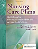 Nursing Care Plans Guidelines for Individualizing Client Care Across the Life Span