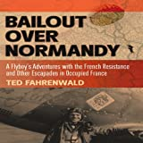 Bailout over Normandy, Ted Fahrenwald, 1612001572