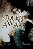img - for Stolen Away book / textbook / text book