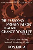 45 Second Presentation That Will Change Your Life, Don Failla, 160008009X