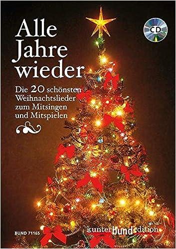 Weihnachtslieder Cd.Alle Jahre Wieder Die 20 Schönsten Weihnachtslieder Zum Mitsingen