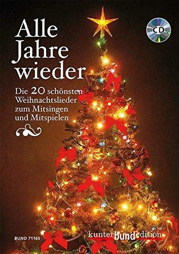 Weihnachtslieder Zum Mitsingen.Alle Jahre Wieder Die 20 Schönsten Weihnachtslieder Zum Mitsingen