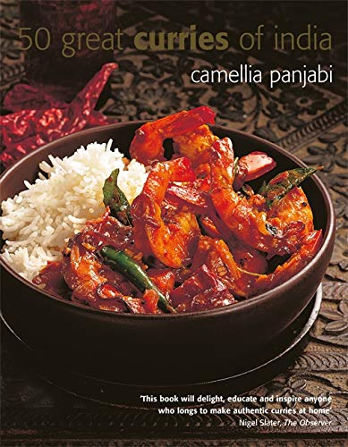 50 Greatest Curries of India by Camellia Panjabi