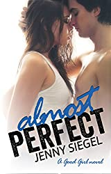 Almost Perfect (A Good Girl Book 2)