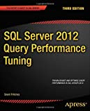SQL Server 2012 Query Performance Tuning, Grant Fritchey, 1430242035
