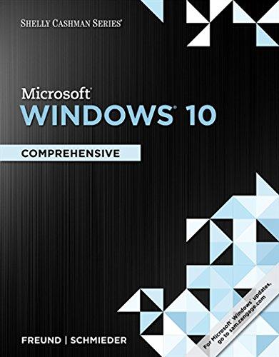 Shelly Cashman Series Microsoft Windows 10: Comprehensive