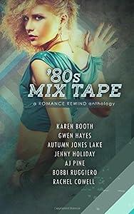 80s Mix Tape (Romance Rewind) (Volume 2)