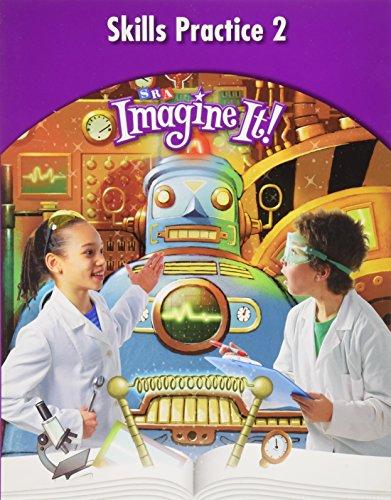 Imagine It!: Skills Practice Workbook 2 Grade 4