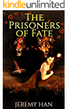 The Prisoners of Fate: Sequel to The Emperor's Prey