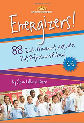 Energizers!, K-6: 88 Quick Movement Activities That Refresh and Refocus by Susan Lattanzi Roser (5-Aug-2009) Spiral-bound