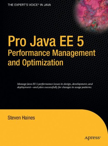 Pro Java EE 5 Performance Management and Optimization by Brand: Apress