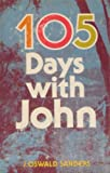 One Hundred and Five Days with John, J. Oswald Sanders, 0802460666